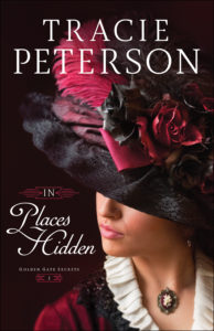 historical romance, Bethany House, Tracie Peterson