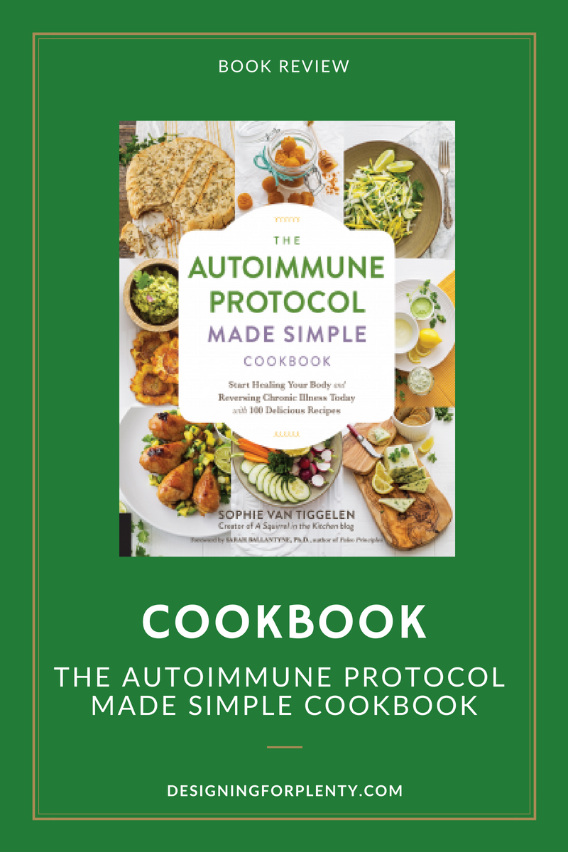 autoimmune, cookbook, recipes, book review, the autoimmune protocol,