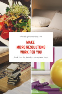 micro resolutions, goals, getting things done, accomplish