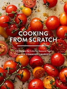 book review, cooking, Cooking from Scratch,, PPC Community, recipes, Sasquatch Books, seasonal food