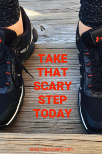 scary, step, move forward, goals,