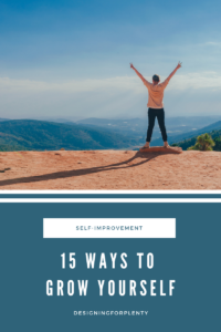 15 way to grow yourself, self improvement, self help, improvement, daily habits