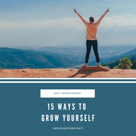 15 Ways to Grow Yourself