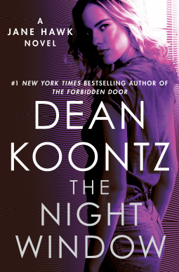 the night window, dean koontz, jane hawk, book review, mystery, thriller, Random House Publishing Group - Ballantine Bantam
