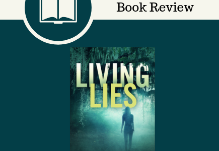 living lies, Natalie Walters, Revell, fiction, book review