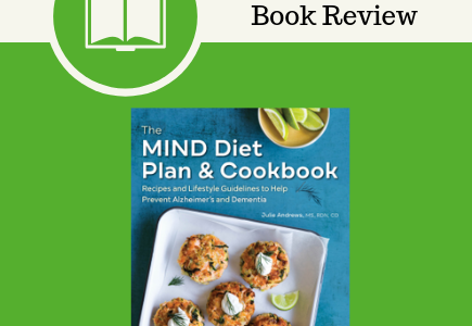 MIND diet plan & cookbook, MIND diet, Julie Andrews, Callisto Media Rockridge Press, book review, cookbook, diet